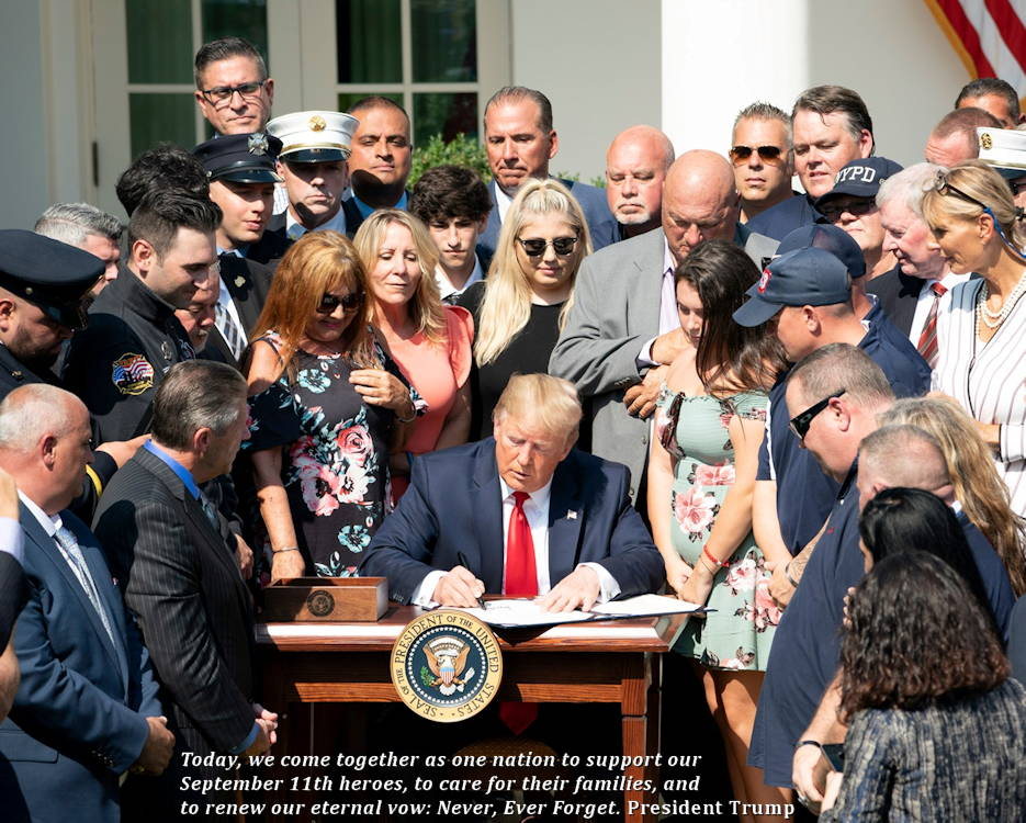 July 29, 2019 - President Donald Trump signs H.R. 1327, an Act to Permanently Authorize the September 11th Victim Compensation Fund (S11VCF). The signing took place in front of the White House with September 11 first responders, their family members, and others involved with S11VCF proudly in attendance. (Image created by USA Patriotism! from Official White House photo)
